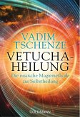Vetucha-Heilung (eBook, ePUB)