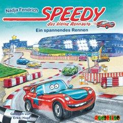 Ein spannendes Rennen / Speedy, das kleine Rennauto Bd.1 (MP3-Download) - Fendrich, Nadja