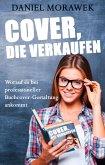 Cover, die verkaufen: Worauf es bei professioneller Buchcover-Gestaltung ankommt (eBook, ePUB)