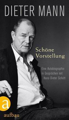 Schöne Vorstellung (eBook, ePUB) - Mann, Dieter