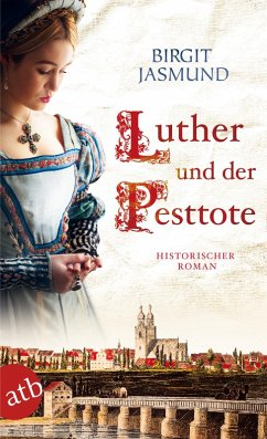 Luther und der Pesttote (eBook, ePUB) - Jasmund, Birgit