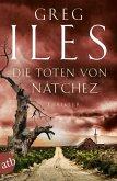 Die Toten von Natchez / Penn Cage Bd.5 (eBook, ePUB)
