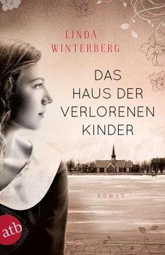 Das Haus der verlorenen Kinder (eBook, ePUB) - Winterberg, Linda