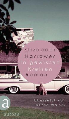 In gewissen Kreisen (eBook, ePUB) - Harrower, Elizabeth
