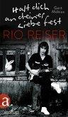 Halt dich an deiner Liebe fest. Rio Reiser (eBook, ePUB)