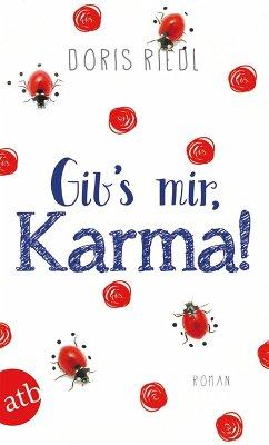 Gibs mir, Karma!