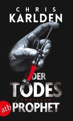 Der Todesprophet (eBook, ePUB) - Karlden, Chris