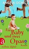 Ein Baby und zwei Opas (eBook, ePUB)
