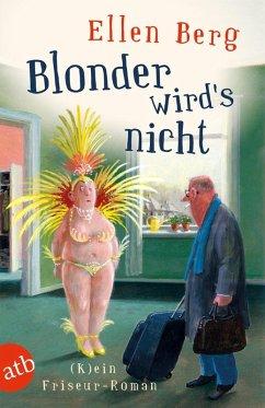 Blonder wird's nicht (eBook, ePUB) - Berg, Ellen