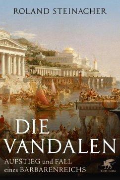 Die Vandalen - Steinacher, Roland
