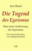 Die Tugend des Egoismus