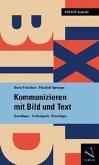 Kommunizieren mit Bild und Text