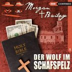 Morgan & Bailey - Der Wolf im Schafspelz, 1 Audio-CD