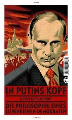 In Putins Kopf - Eltchaninoff, Michel