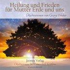 Heilung und Frieden für Mutter Erde und uns, 1 Audio-CD