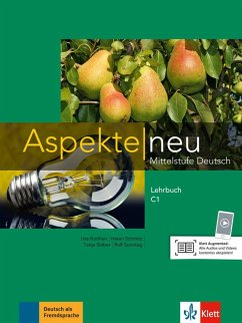 Aspekte neu C1. Lehrbuch - Koithan, Ute;Mayr-Sieber, Tanja;Schmitz, Helen