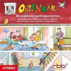 Ohrenbär - Die schönsten Familiengeschichten, Audio-CD - Feth, Monika; Mebs, Gudrun; Reider, Katja