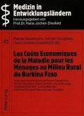 Les Coûts Economiques de la Maladie pour les Ménages au Milieu Rural du Burkina Faso