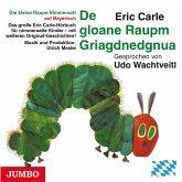 De gloane Raupm Griagdnedgnua, Audio-CD