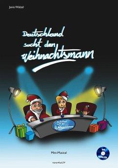 Deutschland sucht den Weihnachtsmann - Kossak, Reinhard; Walzel, Janis