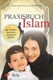 Praxisbuch Islam