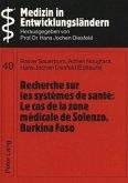 Recherche sur les systèmes de santé:- Le cas de la zone médicale de Solenzo, Burkina Faso