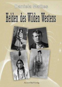 Helden des Wilden Westens