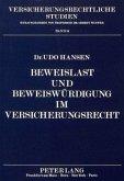 Beweislast und Beweiswürdigung im Versicherungsrecht Bd. 14