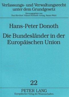 Die Bundesländer in der Europäischen Union - Donoth, Hans-Peter