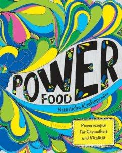 Power Food - Natürliche Kraftspender - Skipper, Joy