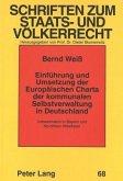 Einführung und Umsetzung der Europäischen Charta der kommunalen Selbstverwaltung in Deutschland