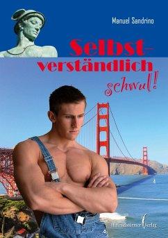 Selbstverständlich schwul - Sandrino, Manuel