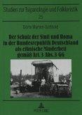 Der Schutz der Sinti und Roma in der Bundesrepublik Deutschland als ethnische Minderheit gemäß Art. 3 Abs. 3 GG