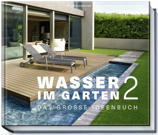 Wasser im garten 2 von j rg baumhauer buch b - Gartenarchitektur software ...