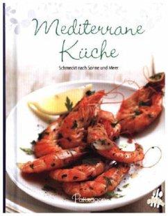 Leicht gemacht - 100 Rezepte - Mediterran