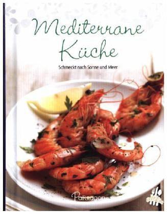 Leicht gemacht - 100 Rezepte - Mediterran portofrei bei bücher.de ...