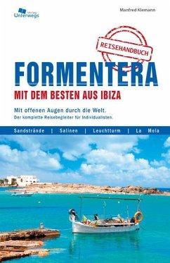 Formentera mit dem Besten aus Ibiza - Klemann, Manfred
