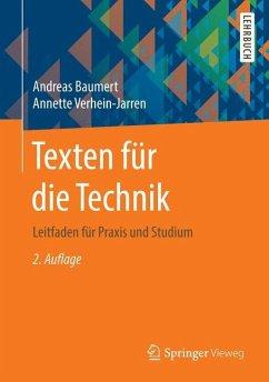 Texten für die Technik - Baumert, Andreas; Verhein-Jarren, Annette