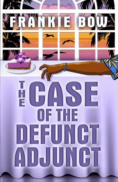 The Case of the Defunct Adjunct (Professor Molly Mysteries) (eBook, ePUB)