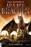 Schattenreiter / Ära der Drachen Bd.1 (eBook, ePUB)