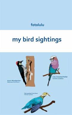 my bird sightings - fotolulu
