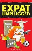 EXPAT UNPLUGGED (eBook, ePUB)