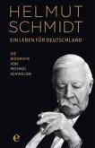 Helmut Schmidt - Ein Leben für Deutschland (Restexemplar)