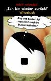 Adolf reloaded:
