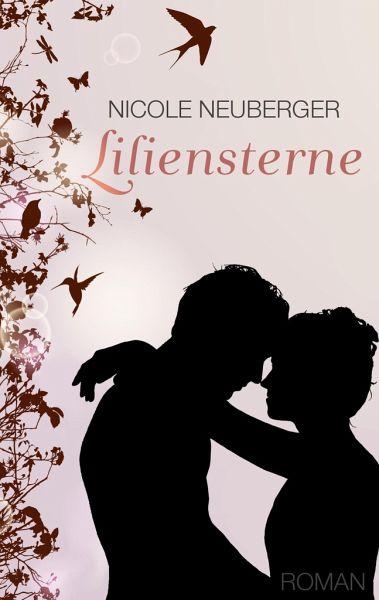 Liliensterne - Neuberger, Nicole