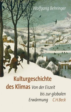 Kulturgeschichte des Klimas (eBook, ePUB) - Behringer, Wolfgang
