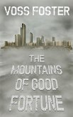 The Mountains of Good Fortune (eBook, ePUB)