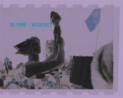 Xu Yong- Negatives