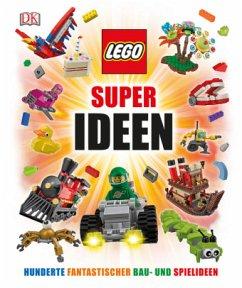 LEGO® Super Ideen - Lipkowitz, Daniel
