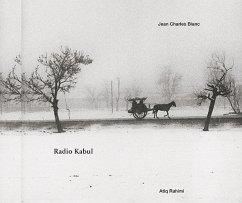 Jean Charles Blanc- Radio Kabul - Blanc, Jean Charles